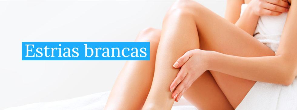 Estrias Brancas | Dra. Angélica Pacheco - Dermatologia Estética
